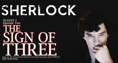 Series 3, Episode 2 - written by Steve Thompson, the man who gave us Reichenbach - is named The Sign of Three