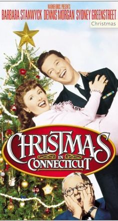 """""""Christmas in Connecticut""""  Classic christmas movie......"""