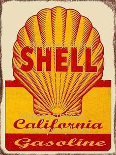 SHELL California Gasoline sign.