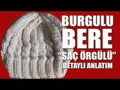 Saç Örgülü BURGULU Bere - Şiş İşi İle Kolay Örgü Bere Yapımı - YouTube
