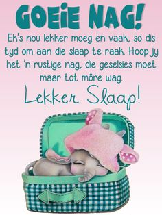 Good Night Blessings, Goeie Nag, Special Quotes, Sleep Tight, Afrikaans, Good Morning Quotes, Qoutes, Messages, Words