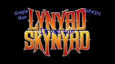 HQ HD - Lynyrd Skynyrd - Simple Man (Lyrics) 320kbps High Quality Studio...