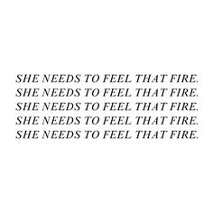 feel that fire; dierks bentley ❤ liked on Polyvore featuring text, quotes, words, fillers, repeats, phrase and saying