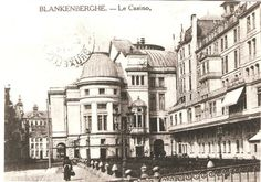The Good Old Days in my hometown Blankenberge!