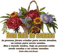 CARTÃO DE BOM FINAL DE SEMANA COM MENSAGEM DO PADRE MARCELO ROSSI