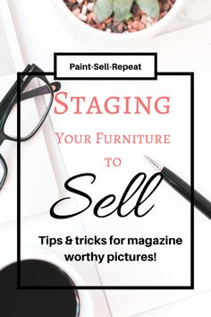 Staging furniture beautifully is an integral part of drawing in customers and selling your pieces quickly! Learn tips and tricks on how to stage your furniture to sell!