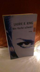 Laurie R. King - Wer Rache schwört