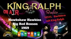 Hawkshaw Hawkins   Big Red Benson 1959 King Ralph Radio