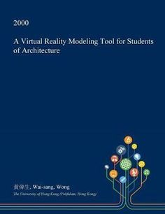 A Virtual Reality Modeling Tool for Students of Architecture