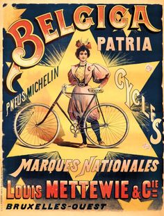 Artist: LÉON BELLOGUET (1859-?) Size: 33 1/2 x 44 1/4 in./85 x 112.4 cm Lith. C. Pieters, Bruxelles Fitted with Michelin tires, Belgica is noted in this two-sheet design as the official national cycle of Belgium. Date: 1895
