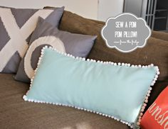 Sew a Pom Pom Pillow  |  View From The Fridge