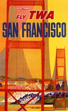 Fly TWA San Francisco by Klein 1950 America USA - Vintage Posters Reproductions. This vertical American travel poster features the golden gate bridge in orange and red with a plane flying through the yellow sky. Giclee Advertising Print. Classic Posters