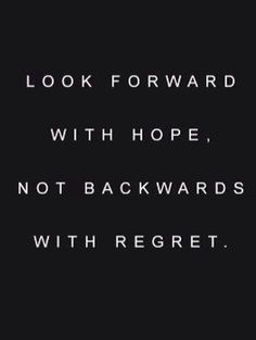 look forward with hope
