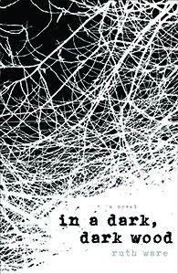 In A Dark, Dark Wood by Ruth Were