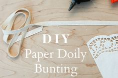 How to Make Paper Doily Bunting - Rustic Wedding Chic Paper Doilies Wedding, Doily Wedding, Wedding Bunting, Lace Doilies, Wedding Paper, Our Wedding, Wedding Crafts, Wedding Bells, Perfect Wedding