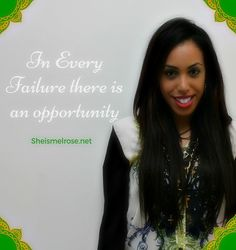 Every Failure there is an opportunity