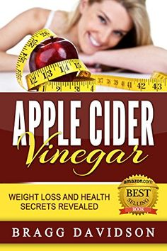 Apple Cider Vinegar: Weight Loss and Health Secrets Revealed. This little 'secret' known as apple cider vinegar has been around for decades for good reasons. Start using this simple remedy today, join the movement and download this book today.