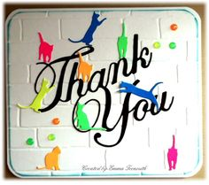 Neon thank you Cat card, cheerylynn thank you die. Stampin up brick embossing folder