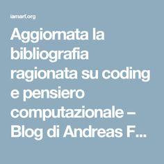 Aggiornata la bibliografia ragionata su coding e pensiero computazionale – Blog di Andreas Formiconi