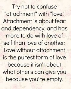 Attachment is self love. Don't ever be a leech sucking the life out of the other person. Don't be a burden of an extra pressure, they already have enough. Be the reason for their happiness don't give them more reasons to worry and be sad. Love Amor, It Goes On, Thats The Way, Cute Quotes, Happy Quotes, Healthy Relationships, Thought Provoking, Deep Thoughts, Beautiful Words