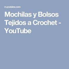 Mochilas y Bolsos Tejidos a Crochet - YouTube