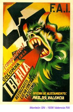 Federation of Iberian Anarchists (FAI) antifascist poster from the Spanish Civil War/Revolution A fascist vampire slain by the anarchist columns Ww2 Posters, Political Posters, Vintage Ads, Vintage Posters, Revolution Poster, Grafic Art, Illustration Photo, Spanish Posters, Propaganda Art