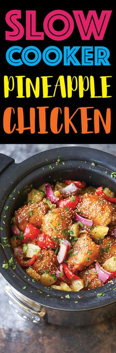 Slow Cooker Pineapple Chicken recipe from @DamnDelicious.