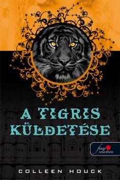 Colleen Houck: A tigris küldetése Akita, Collie, Sci Fi, India, Fantasy, Movie Posters, Pdf, Products, Science Fiction