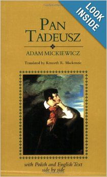 Pan Tadeusz (English and Polish Edition): Adam Mickiewicz, Kenneth R. MacKenzie: 9780781800334: Amazon.com: Books