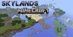 Skylands Map 1.7.10 and 1.7.2