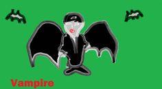 The Vampire!