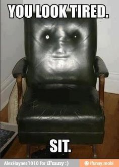 Funny pictures about My friend's chair is creepy. Oh, and cool pics about My friend's chair is creepy. Also, My friend's chair is creepy. Things With Faces, Crazy Faces, Know Your Meme, Take A Seat, Funny Faces, Make You Smile, Funny Photos, I Laughed, Scary