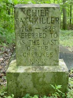 Grave of Pathkiller, last of Cherokee Kings