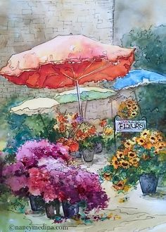 French Sunday Flower Market, 15X11, watercolor, from my visit to Southern France last month - bonjour! www.nancymedina.com