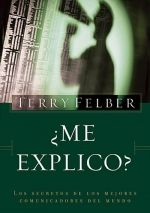 Buy ¿Me explico?: Los secretos de los mejores comunicadores del mundo by Terry Felber and Read this Book on Kobo's Free Apps. Discover Kobo's Vast Collection of Ebooks and Audiobooks Today - Over 4 Million Titles! Books To Read Online, Reading Online, Art Of Problem Solving, Reading Projects, Meaningful Conversations, Book Of Life, I Love Books, Book Nerd, The World's Greatest