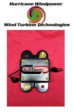 200 Amp Manual Reset Circuit Breaker - Wind Turbine Generator Solar Panel Setup