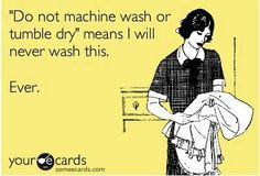 Joke of the day;Do not machine wash Joke Of The Day, Your Ecards, E Cards, Just For Laughs, Make You Smile, The Funny, Hilarious, Funny Shit, Funny Stuff