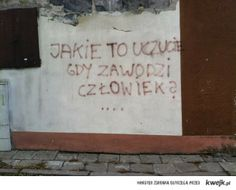 No właśnie? In Other Words, Amazing Pics, My Heart Is Breaking, Graffiti, Sad, Thoughts, Quotes, Inspiration, Wallpapers