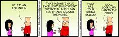 Man kann nicht alles haben … (via Dilbert comic strip for 11/19/2013 from the official Dilbert comic strips archive.)