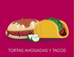 "Check out new work on my @Behance portfolio: ""Tacos y Tortas ahogadas"" http://be.net/gallery/59188071/Tacos-y-Tortas-ahogadas"
