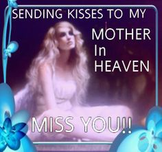 my mother in heaven quotes quote family quotes in memory Meine Mutter im Himmel zitiert Familienzitate in Erinnerung I Miss My Mom, I Love You Mom, Mom And Dad, Mother's Day In Heaven, Mother In Heaven, Mothers In Heaven Quotes, Heaven Poems, Sending Kisses, Grief Loss