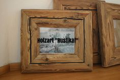 "Holzart ""Rustikal"" Frame, Home Decor, Reclaimed Wood Frames, Types Of Wood, Picture Frame, Rustic, Homemade Home Decor, Interior Design, Frames"