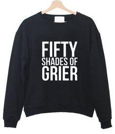 fifty shades of grier sweatshirt #sweatshirt #shirt #sweater #womenclothing #menclothing #unisexclothing #clothing #tups