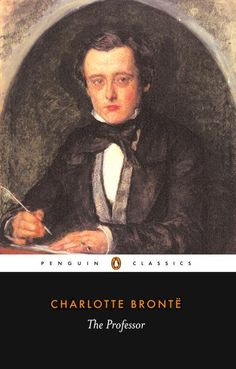 """The Professor"" - Charlotte Bronte.  Meh."
