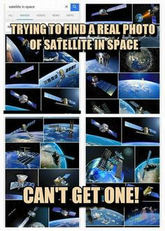 """Flat Earther: looks at dozens of photos of satellites. Same Flat Earthers, Same Time:"""" I can't find a photo of a single satellite..."""""""