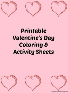 Celebrate Valentine's Day with your kids with these free printable Valentine's Day Coloring and Activity Sheets.