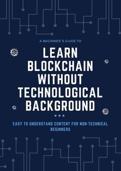 Basics of Blockchain Technology simply explained! - Chatbot - Ideas of Chatbot - Learn everything you need to know about Blockchain technology. This infographic will explain Blockchain without using any technical details so everybody can understand it. Technology Hacks, Technology Updates, Computer Technology, Computer Science, Science And Technology, Technology Gifts, Business Technology, Technology Design, Energy Technology