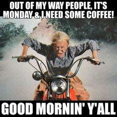Out of my way! I need coffee! Good Morning Funny, Good Morning Coffee, Morning Humor, Good Morning Quotes, Morning Images, Coffee Quotes Funny, Coffee Humor, Funny Quotes, Funny Memes