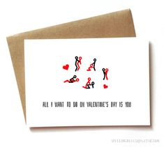 Valentine's Day card  - sexy funny - boyfriend, girlfriend, wife, husband. All I want to do on Valentine's Day is you https://www.etsy.com/listing/217231695/valentines-day-card-sexy-funny-boyfriend?ga_order=most_relevant&ga_search_type=all&ga_view_type=gallery&ga_search_query=valentines+day+card&ref=sr_gallery_10