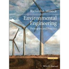 Environmental Engineering: Principles and Practice: Richard O. Mines, Laura Lackey: 9781118801451: Books - Amazon.ca